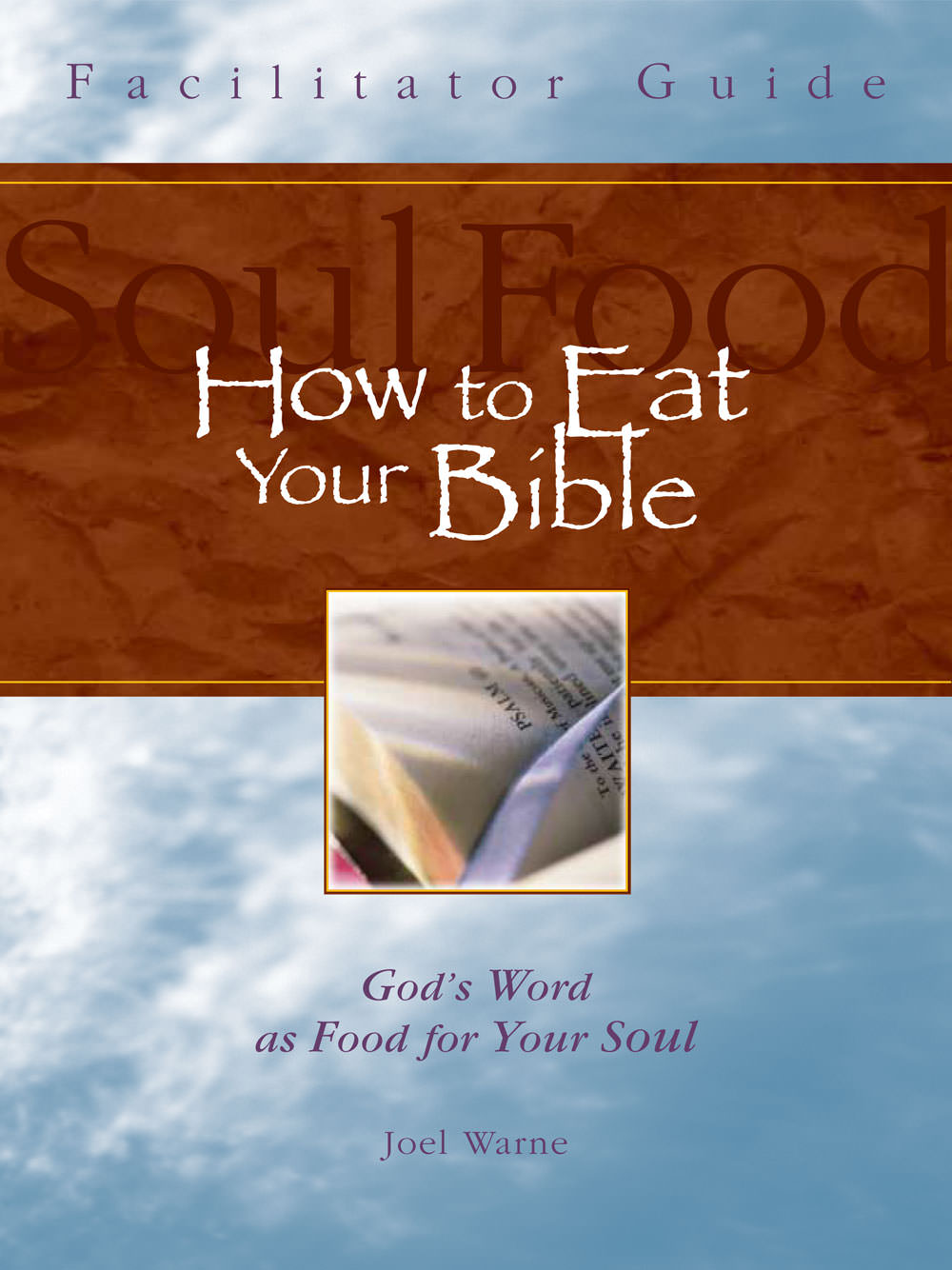 How-to-Eat-Your-Bible-Facilitator-Guide